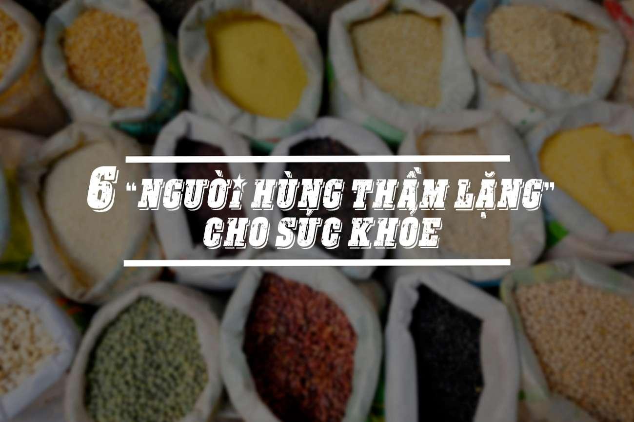6-gia-vi-la-nguoi-hung-tham-lang-cho-suc-khoe